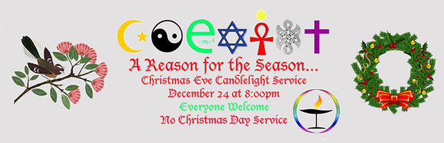 A Reason for the Season. Christmas Eve Candlelight Service, Decimber 24th at 8.00PM. Everyone Welcome. No Christmas Day Service.