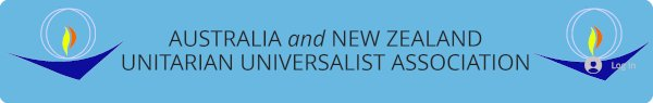 Australia and New Zealand Unitarian Universalist Association banner.